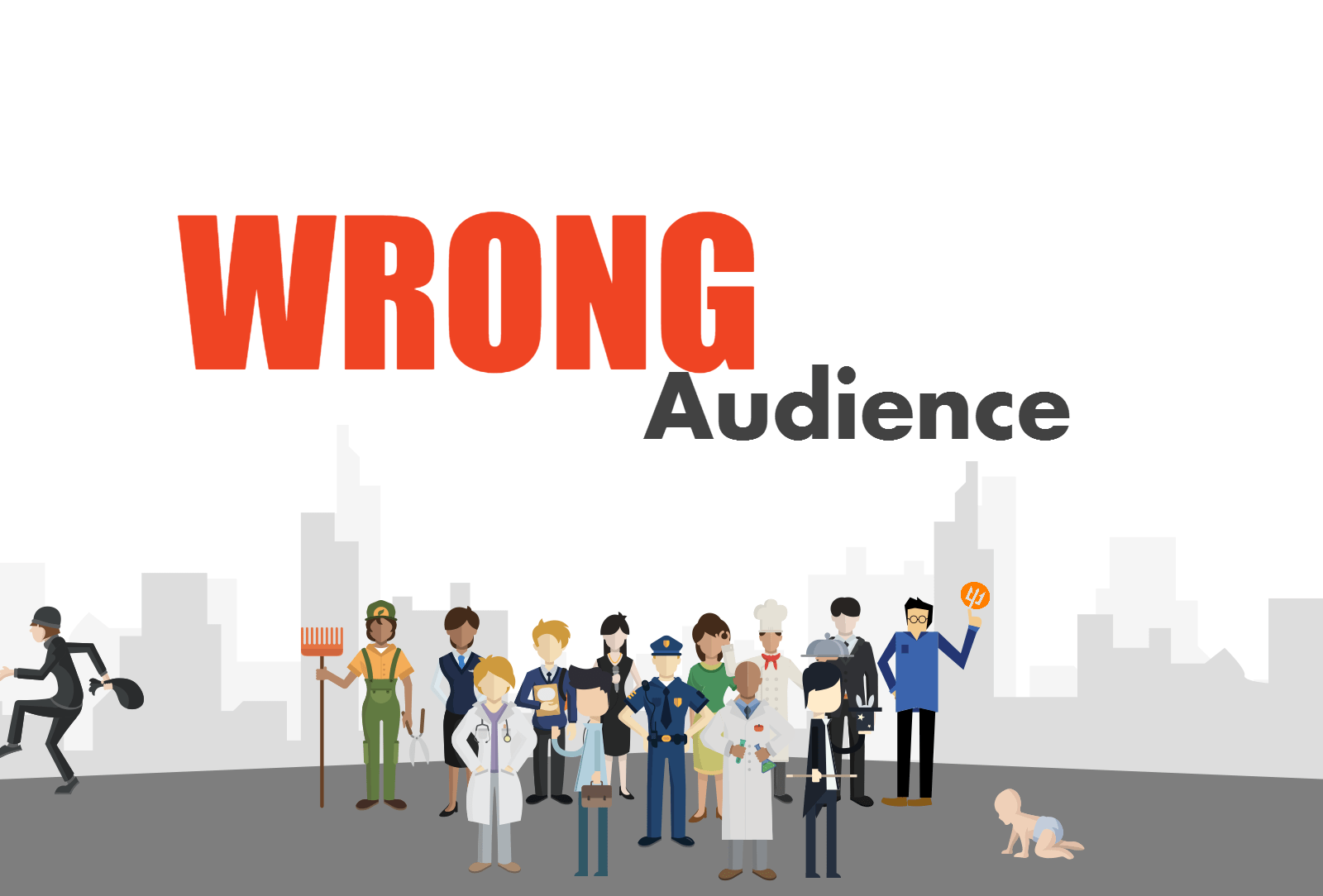 Wrong Audience
