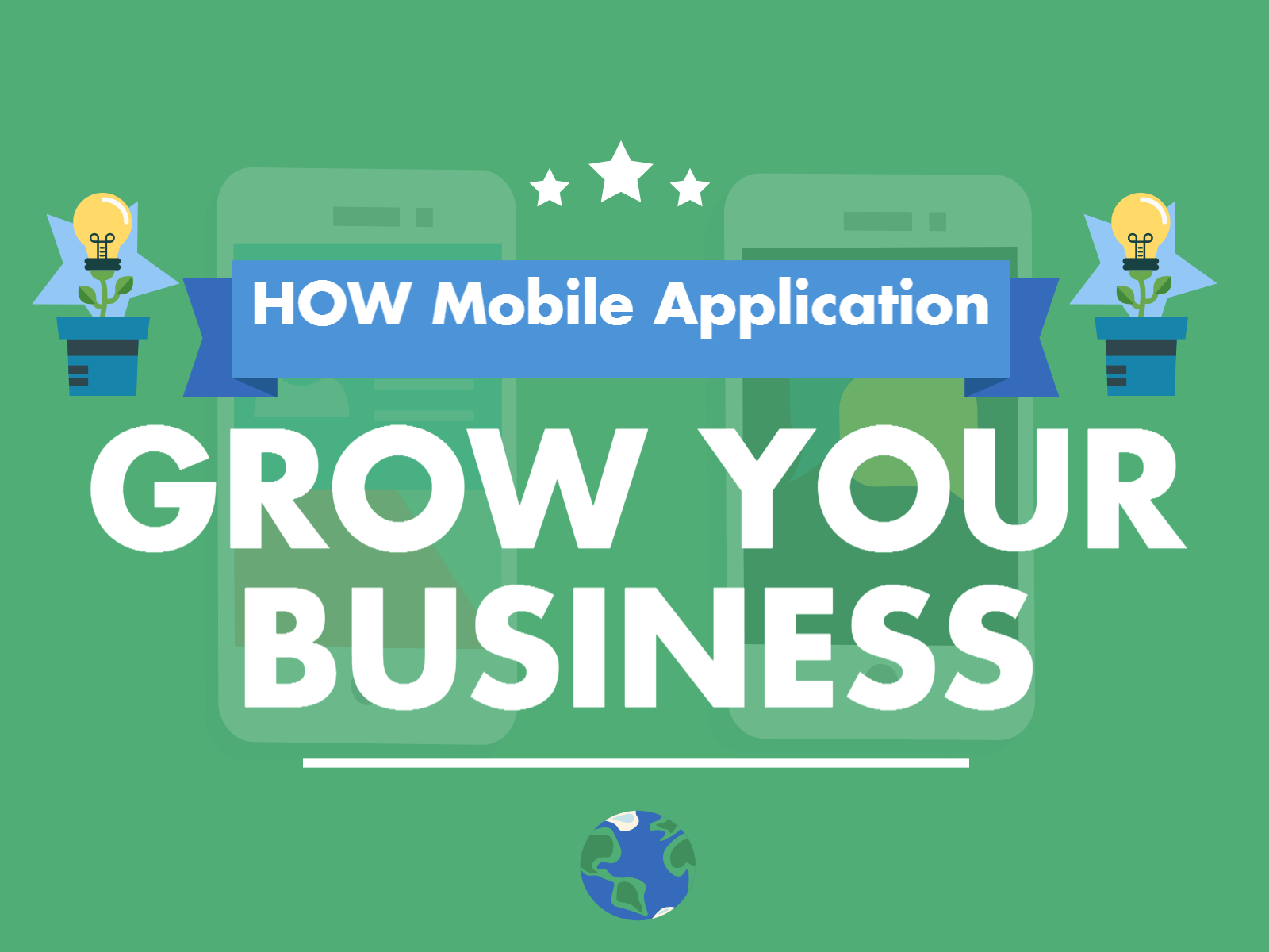 How Mobile Application Help To Grow Your Business